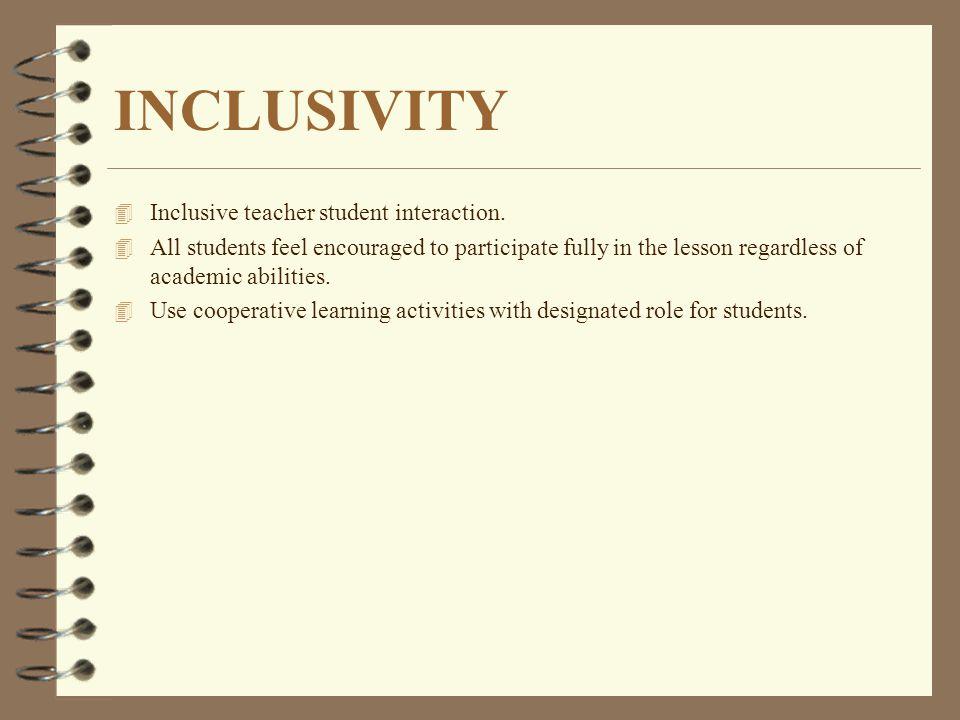 INCLUSIVITY Inclusive teacher student interaction.