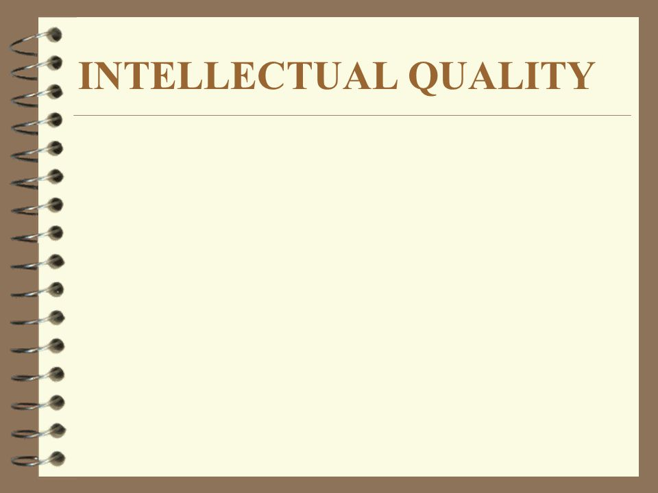 INTELLECTUAL QUALITY