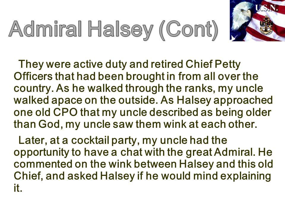 Admiral Halsey (Cont)