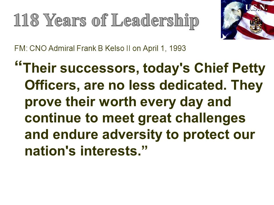 118 Years of Leadership FM: CNO Admiral Frank B Kelso II on April 1, 1993.