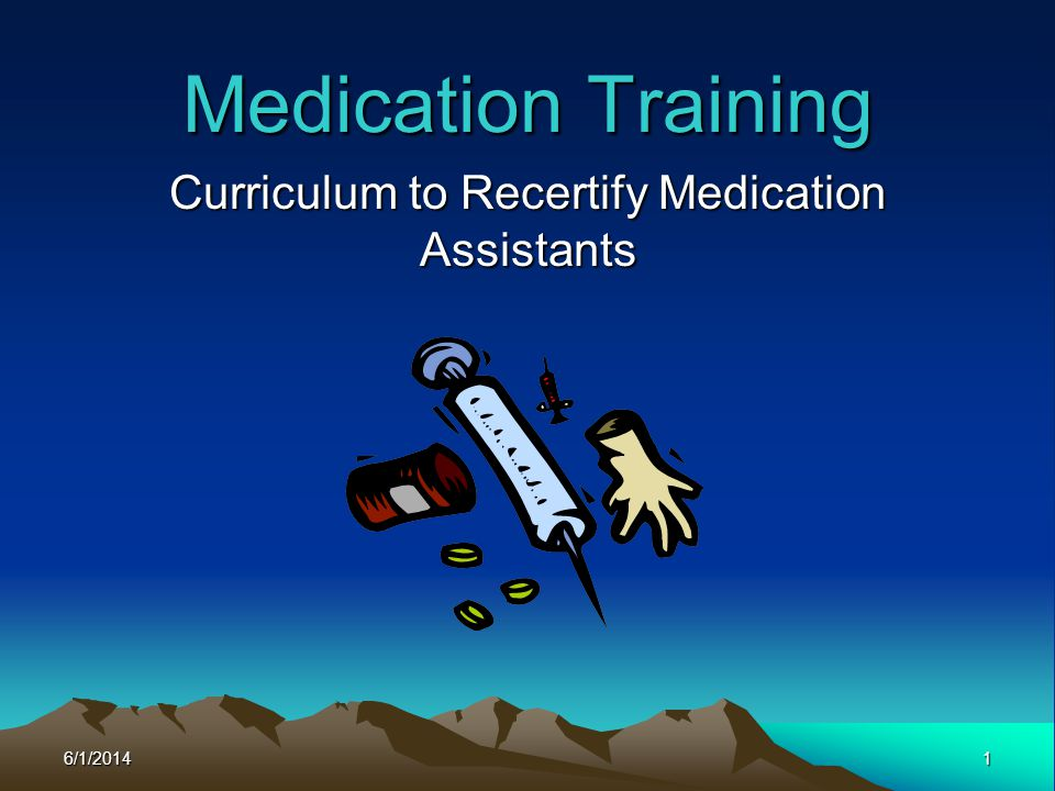 Curriculum to Recertify Medication Assistants