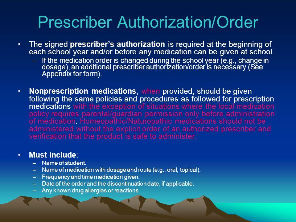 Prescriber Authorization/Order