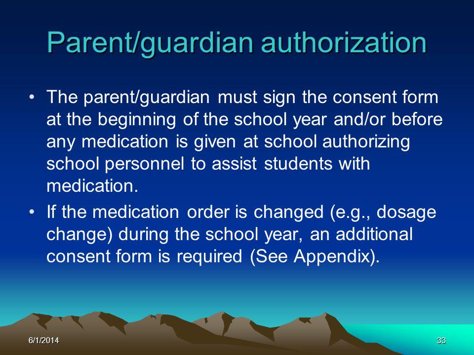 Parent/guardian authorization