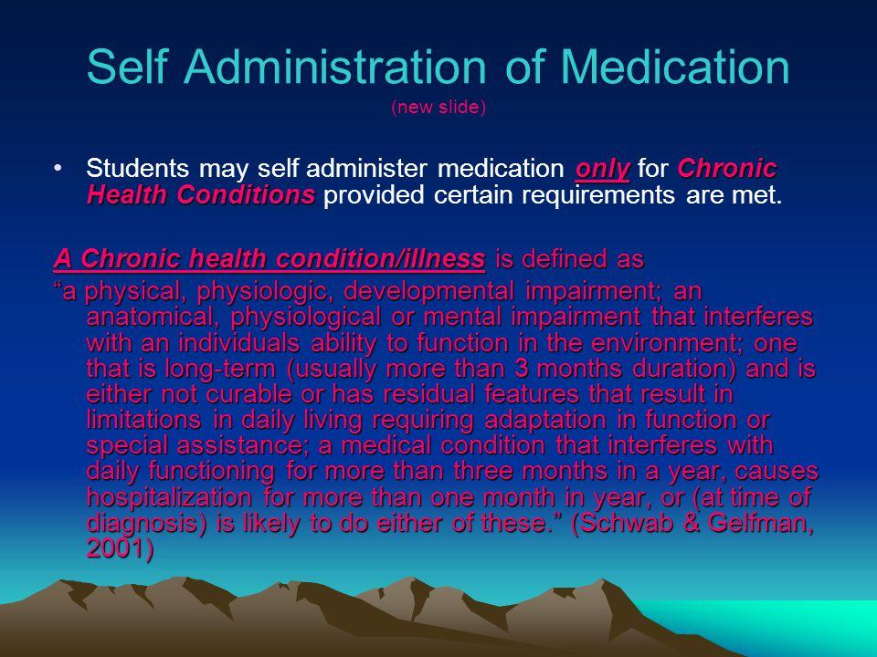 Self Administration of Medication (new slide)