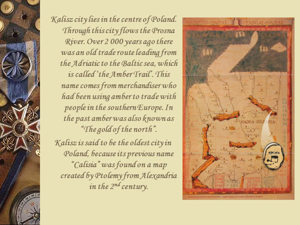 Kalisz city lies in the centre of Poland