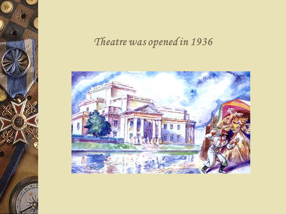 Theatre was opened in 1936