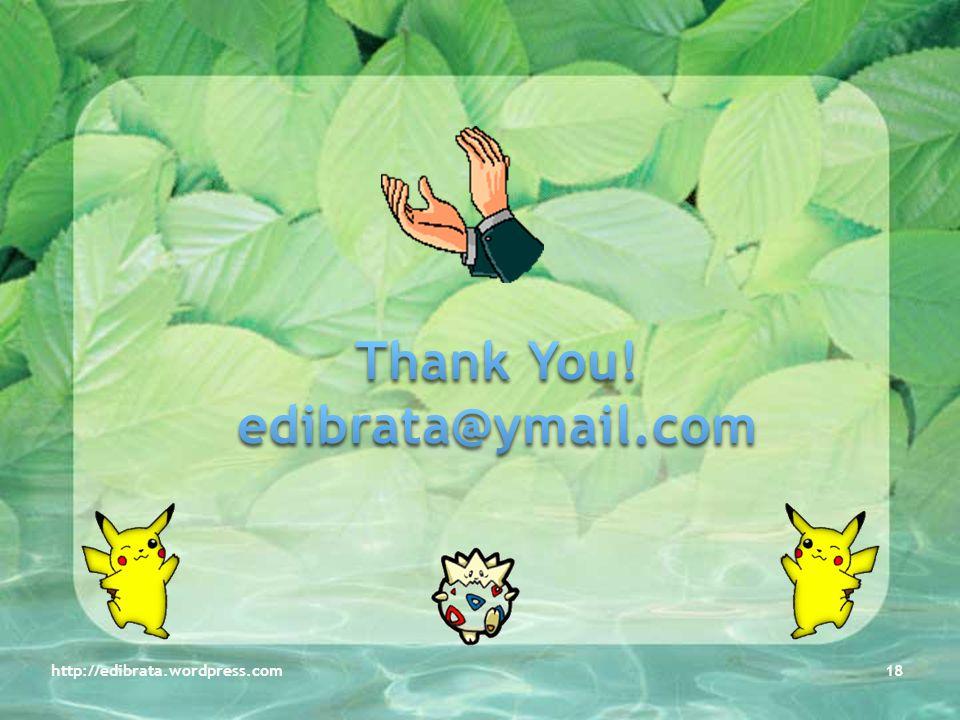 Thank You! edibrata@ymail.com