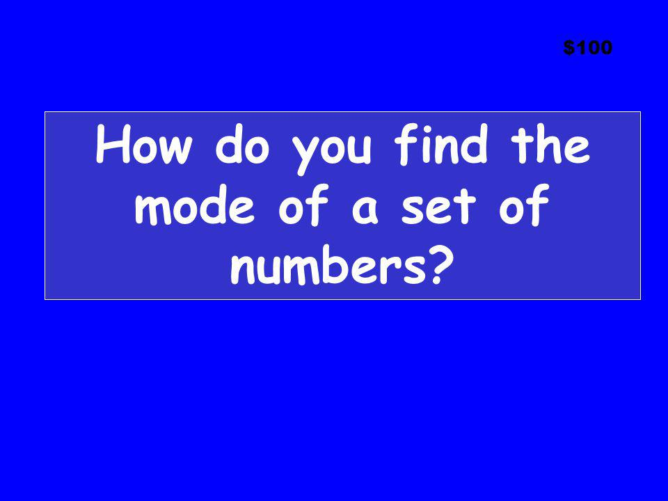 How do you find the mode of a set of numbers