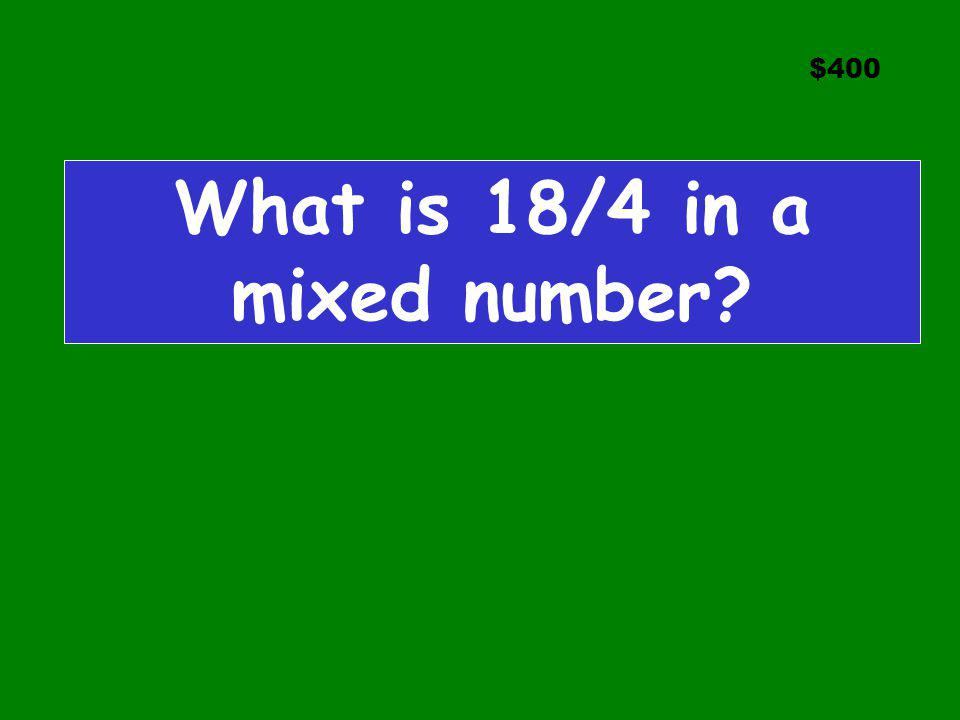 What is 18/4 in a mixed number
