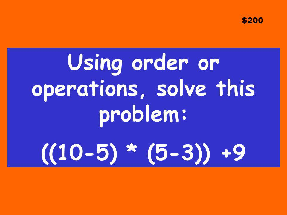Using order or operations, solve this problem:
