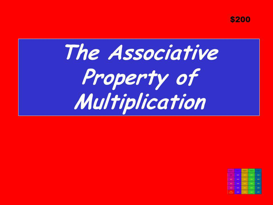 The Associative Property of Multiplication