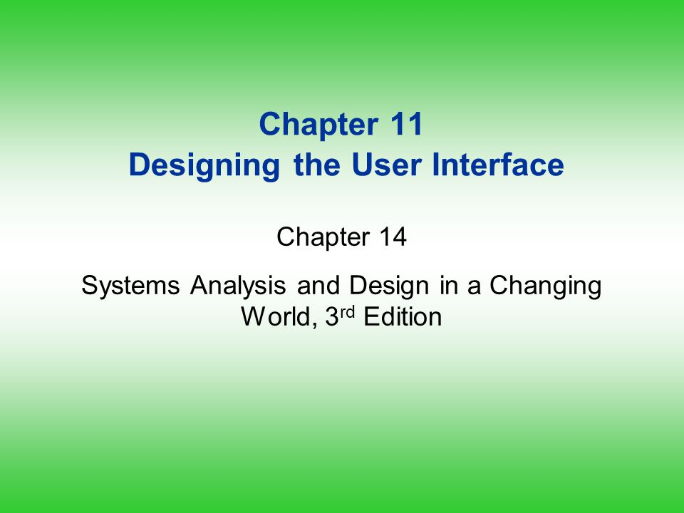 Chapter 11 Designing the User Interface