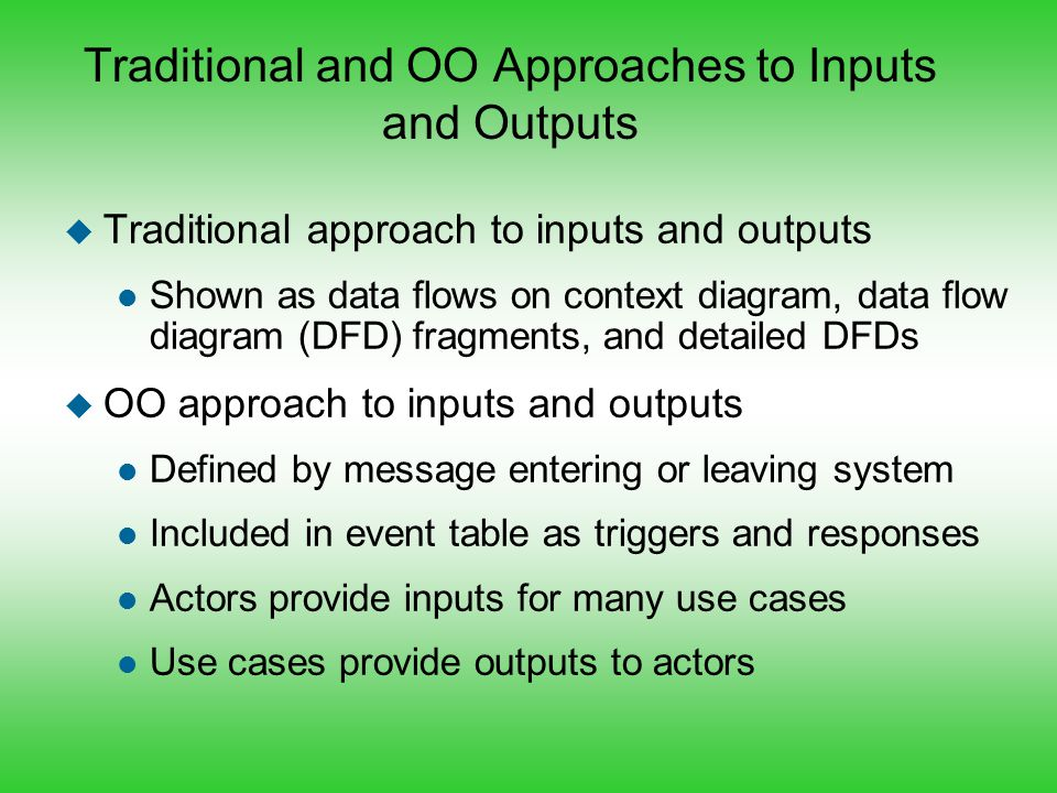 Traditional and OO Approaches to Inputs and Outputs