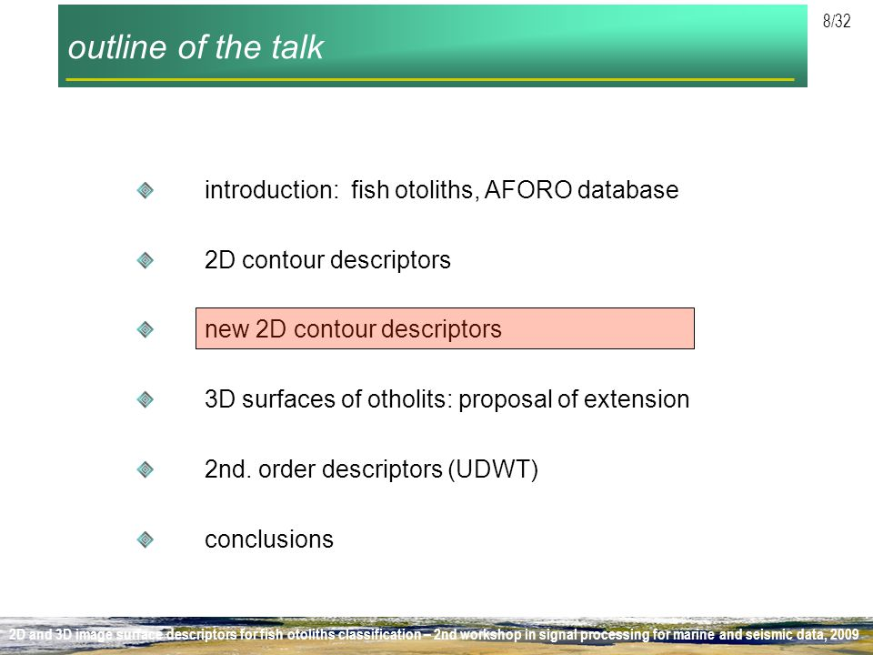outline of the talk introduction: fish otoliths, AFORO database