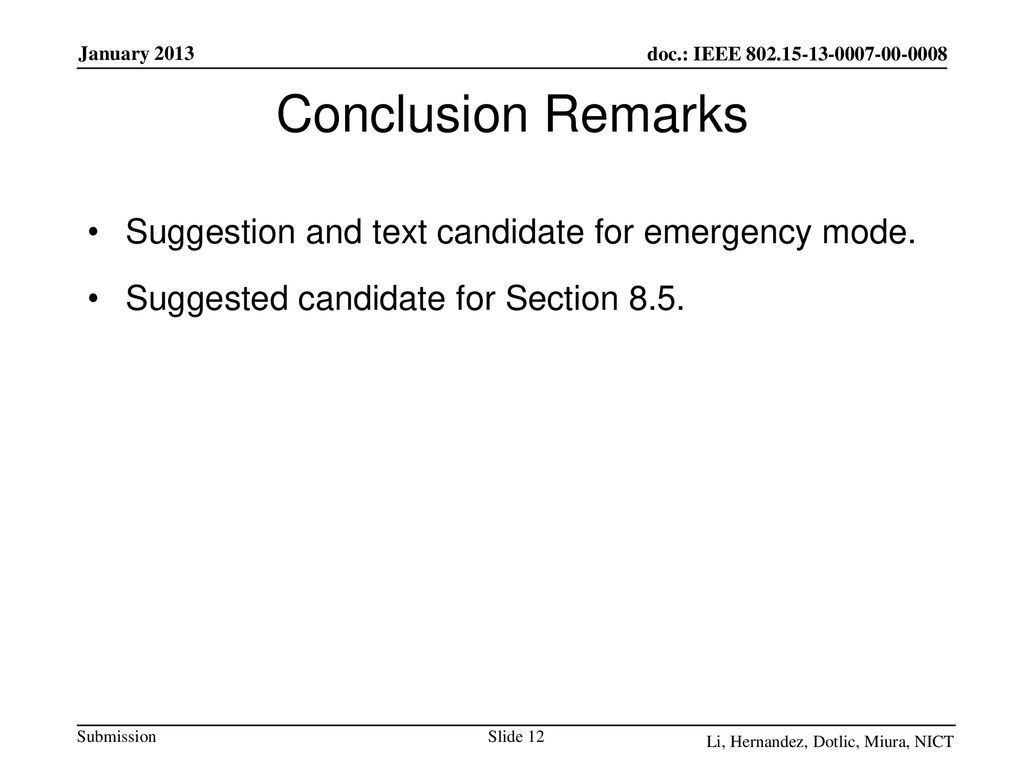 Conclusion Remarks Suggestion and text candidate for emergency mode.