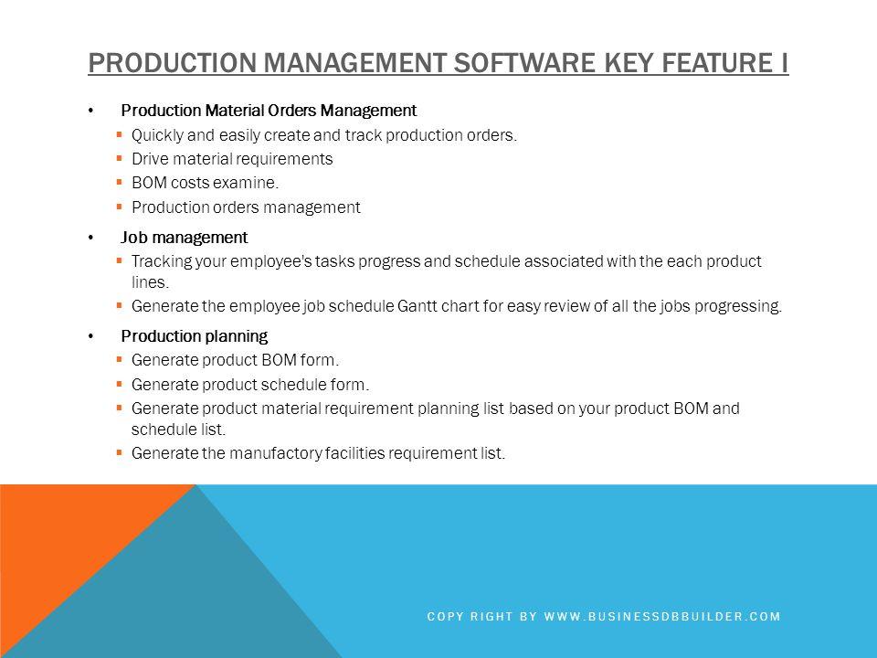Production management software key feature I