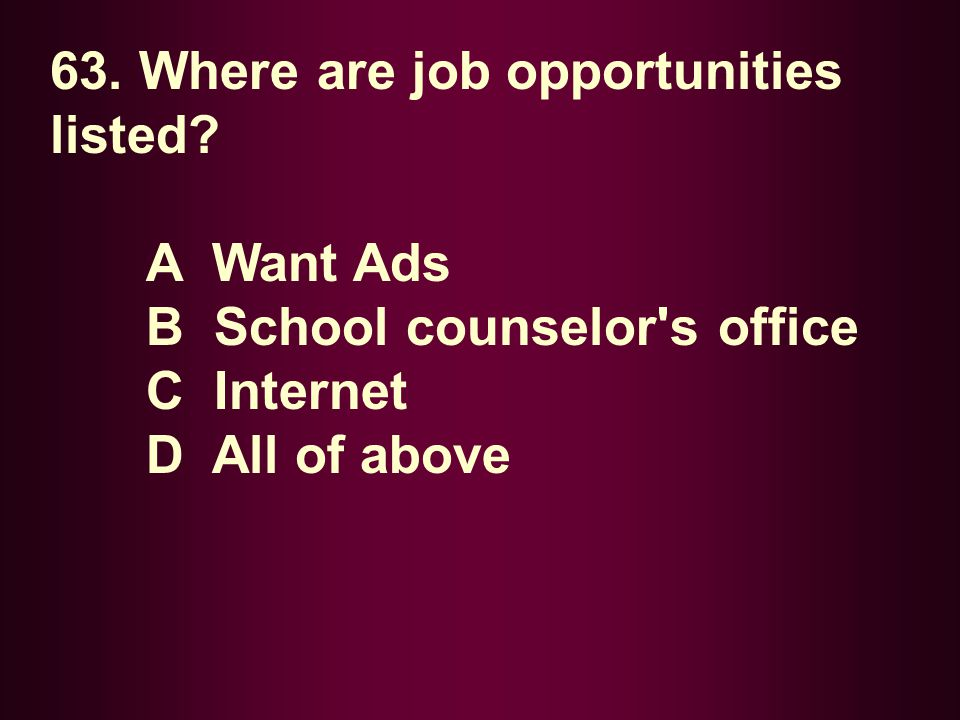 63. Where are job opportunities listed