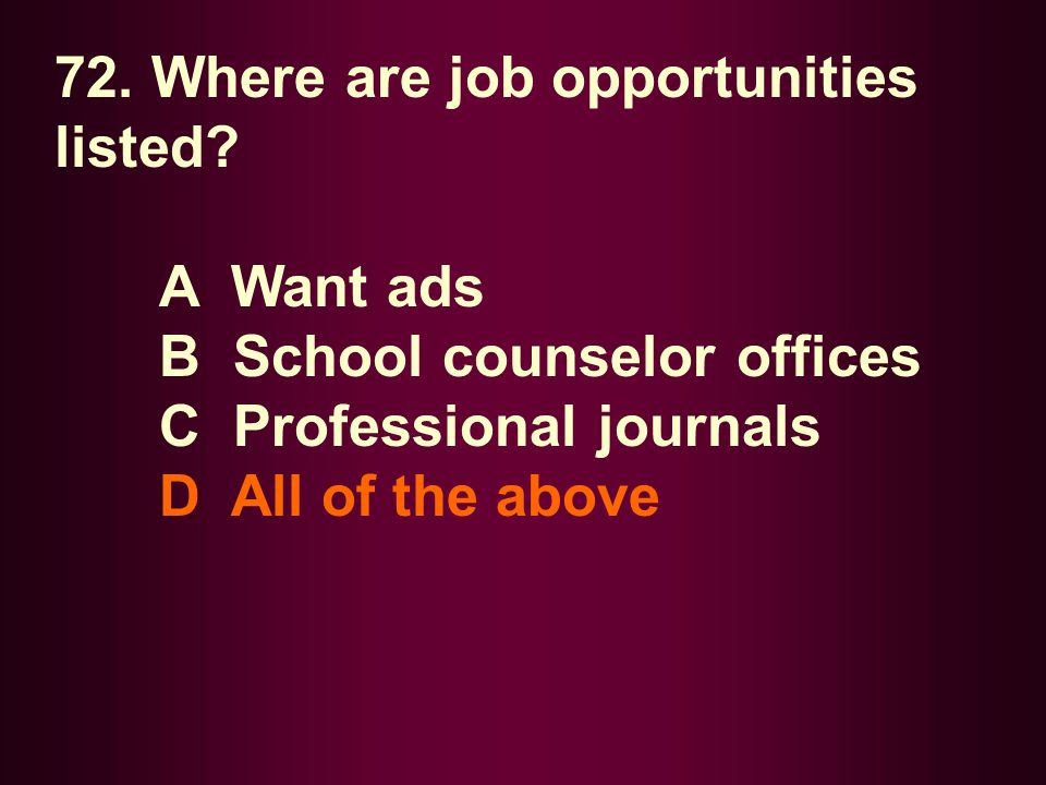 72. Where are job opportunities listed
