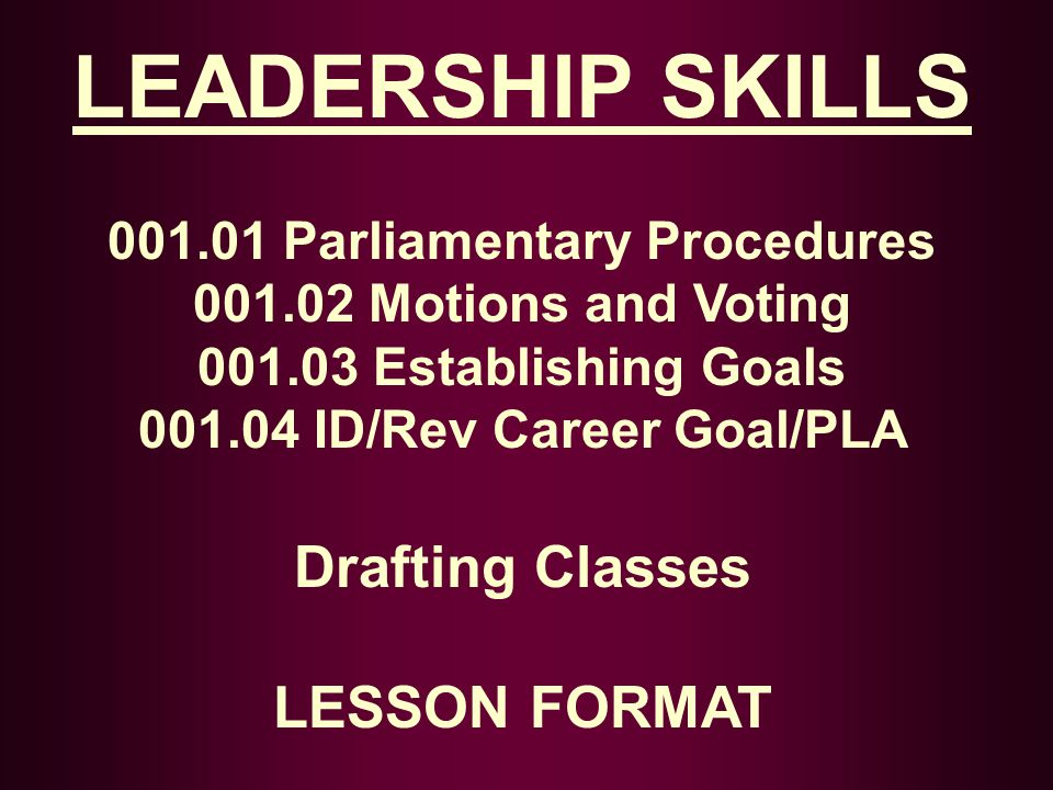 001.01 Parliamentary Procedures 001.04 ID/Rev Career Goal/PLA
