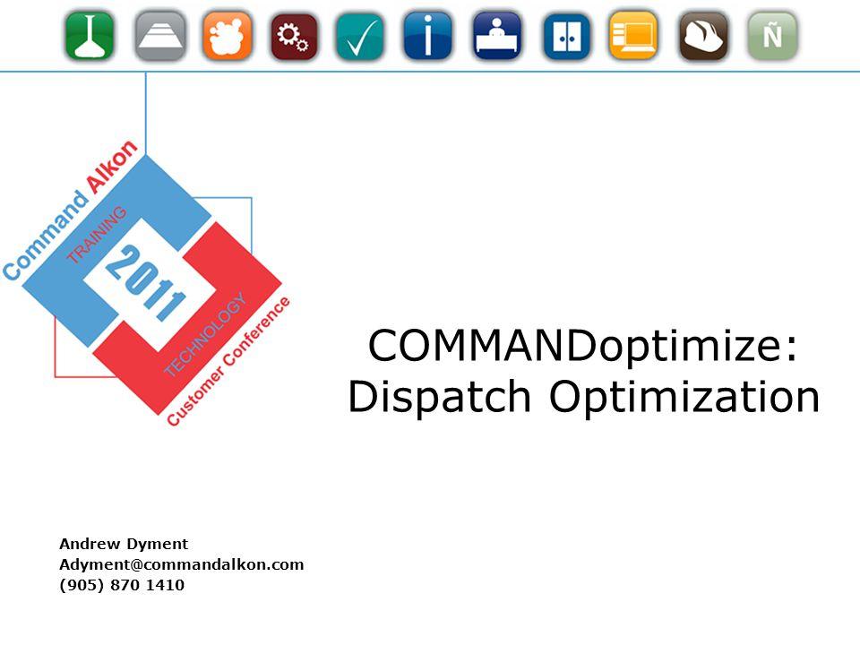 COMMANDoptimize: Dispatch Optimization