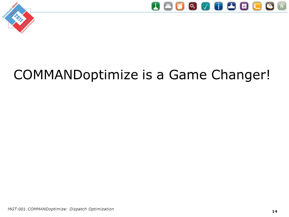 COMMANDoptimize is a Game Changer!