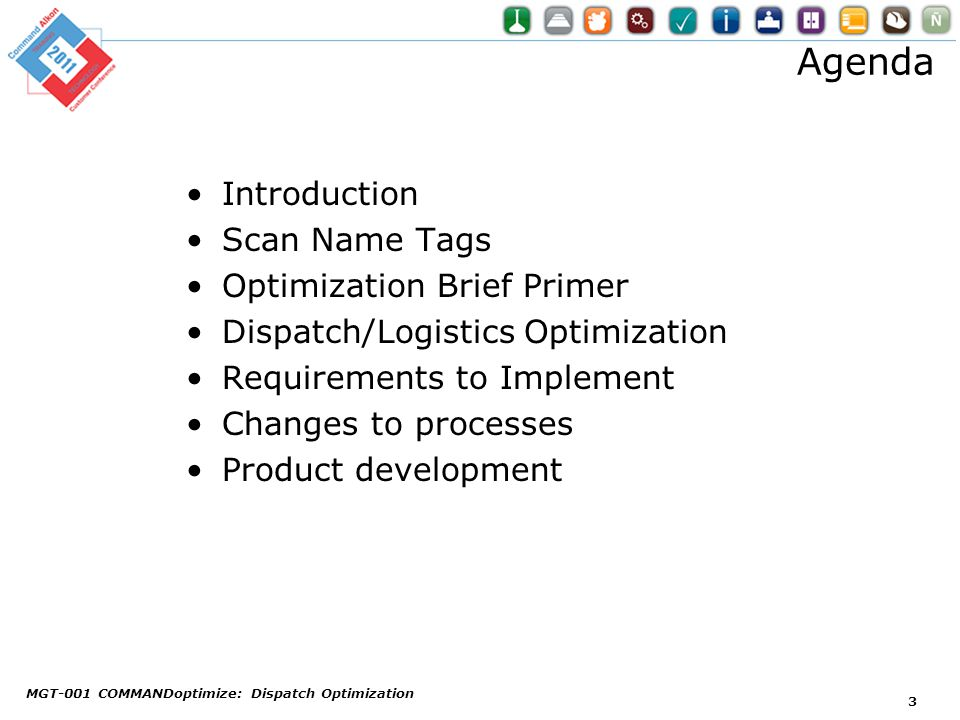 Agenda Introduction Scan Name Tags Optimization Brief Primer
