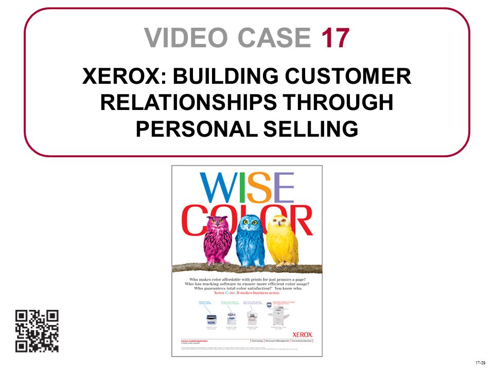XEROX: BUILDING CUSTOMER RELATIONSHIPS THROUGH PERSONAL SELLING