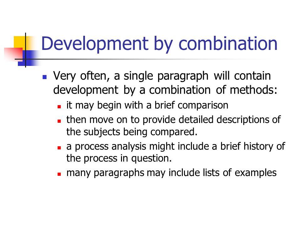 Development by combination