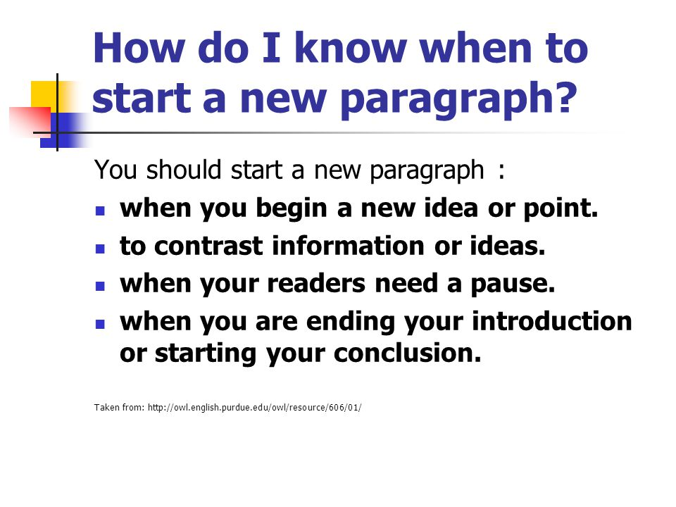 How do I know when to start a new paragraph