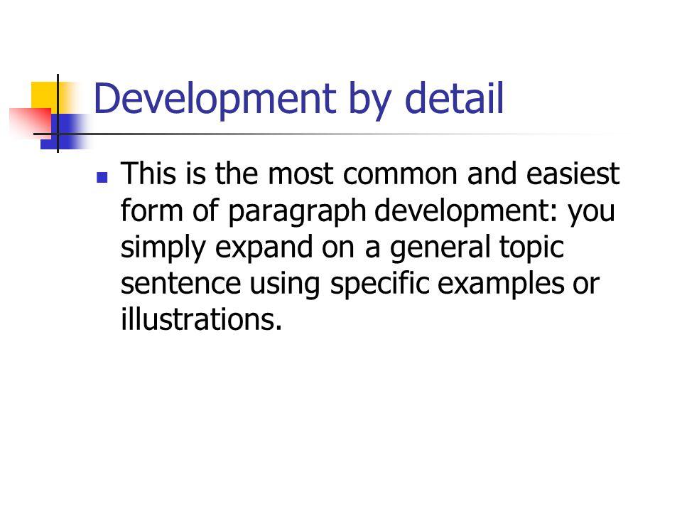 Development by detail