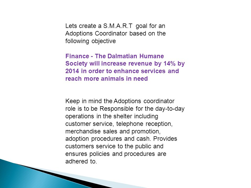 Lets create a S.M.A.R.T goal for an Adoptions Coordinator based on the following objective