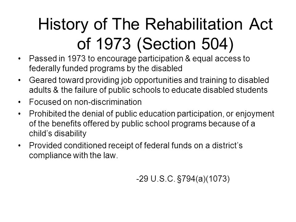 History of The Rehabilitation Act of 1973 (Section 504)