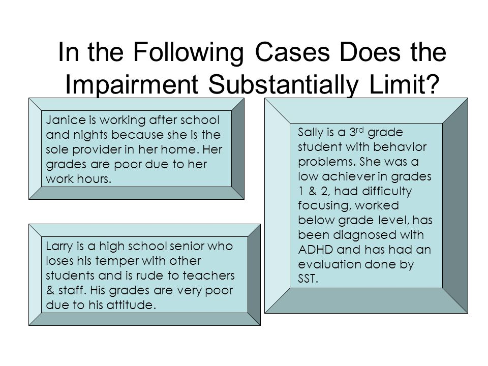 In the Following Cases Does the Impairment Substantially Limit
