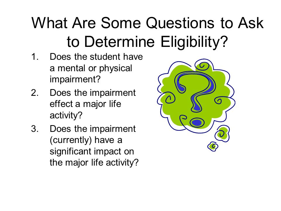 What Are Some Questions to Ask to Determine Eligibility