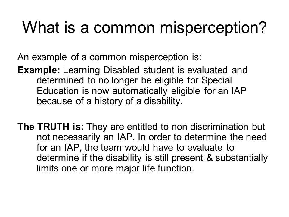 What is a common misperception