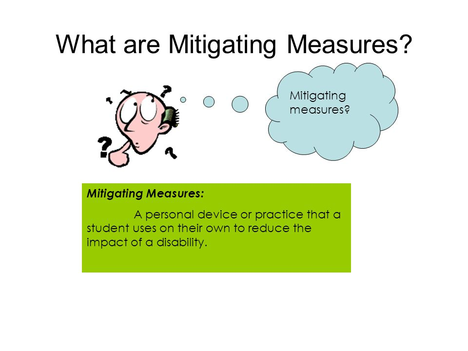 What are Mitigating Measures