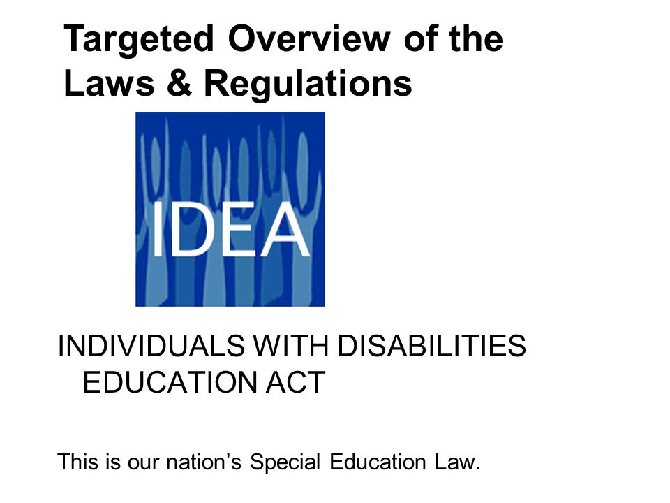 Targeted Overview of the Laws & Regulations