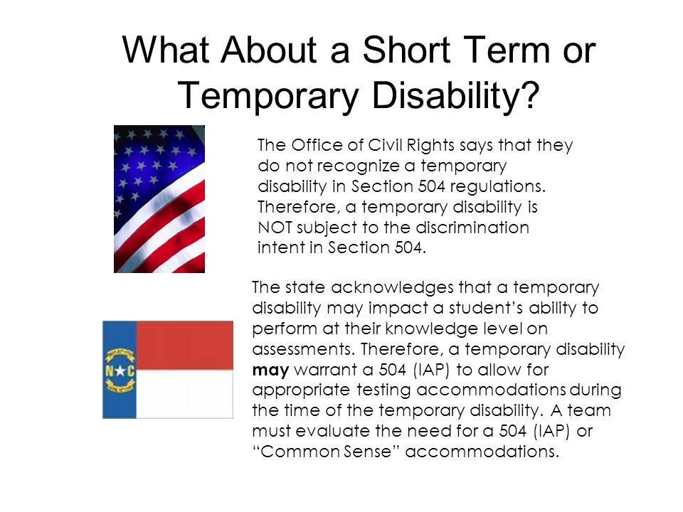 What About a Short Term or Temporary Disability