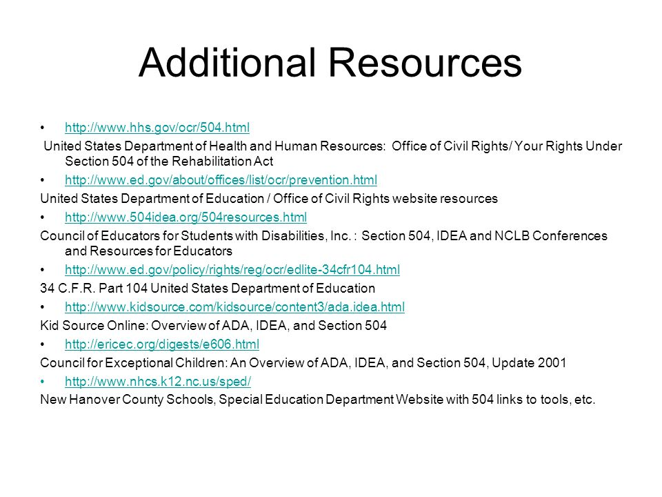 Additional Resources http://www.hhs.gov/ocr/504.html