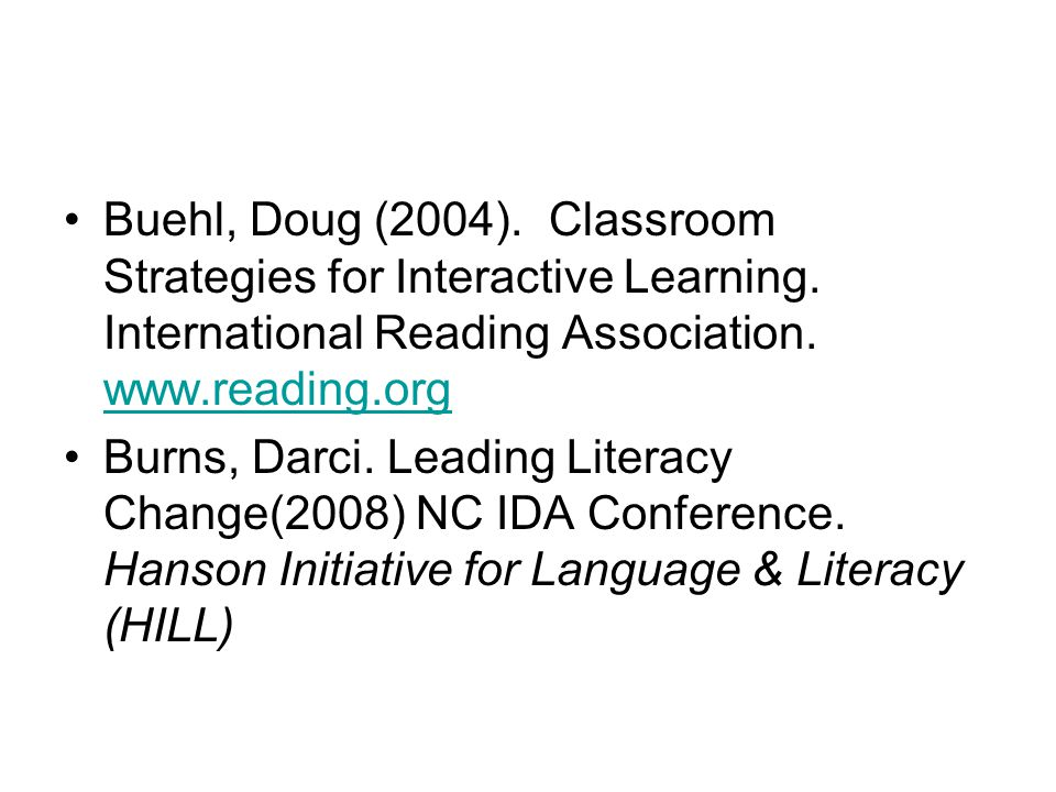 Buehl, Doug (2004). Classroom Strategies for Interactive Learning