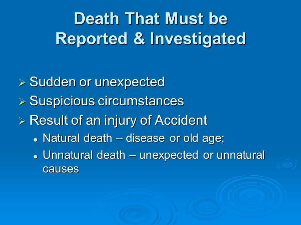 Death That Must be Reported & Investigated