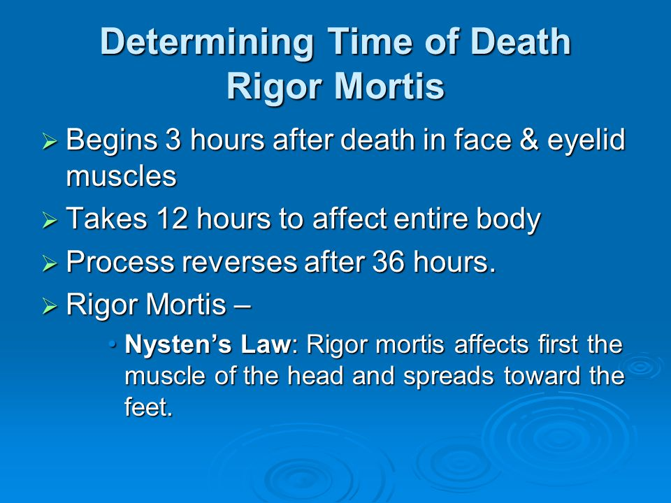 Determining Time of Death Rigor Mortis