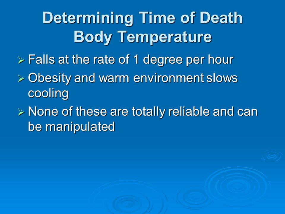 Determining Time of Death Body Temperature