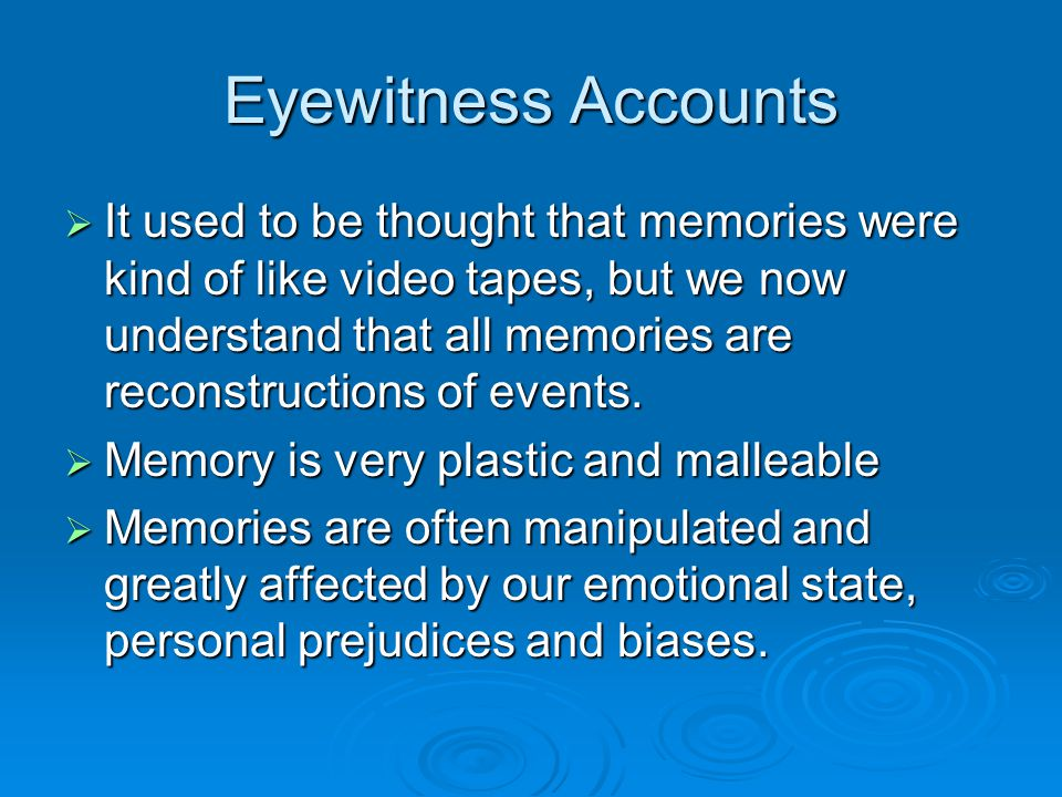 Eyewitness Accounts