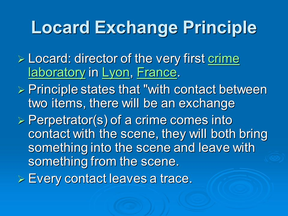 Locard Exchange Principle