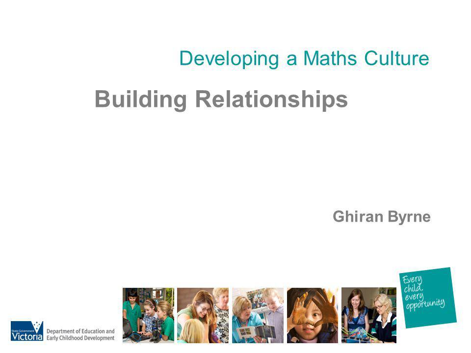 Developing a Maths Culture