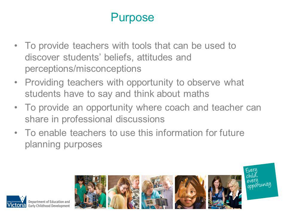 Purpose To provide teachers with tools that can be used to discover students' beliefs, attitudes and perceptions/misconceptions.