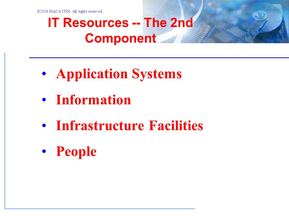IT Resources -- The 2nd Component