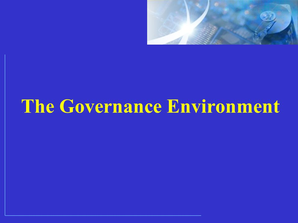 The Governance Environment