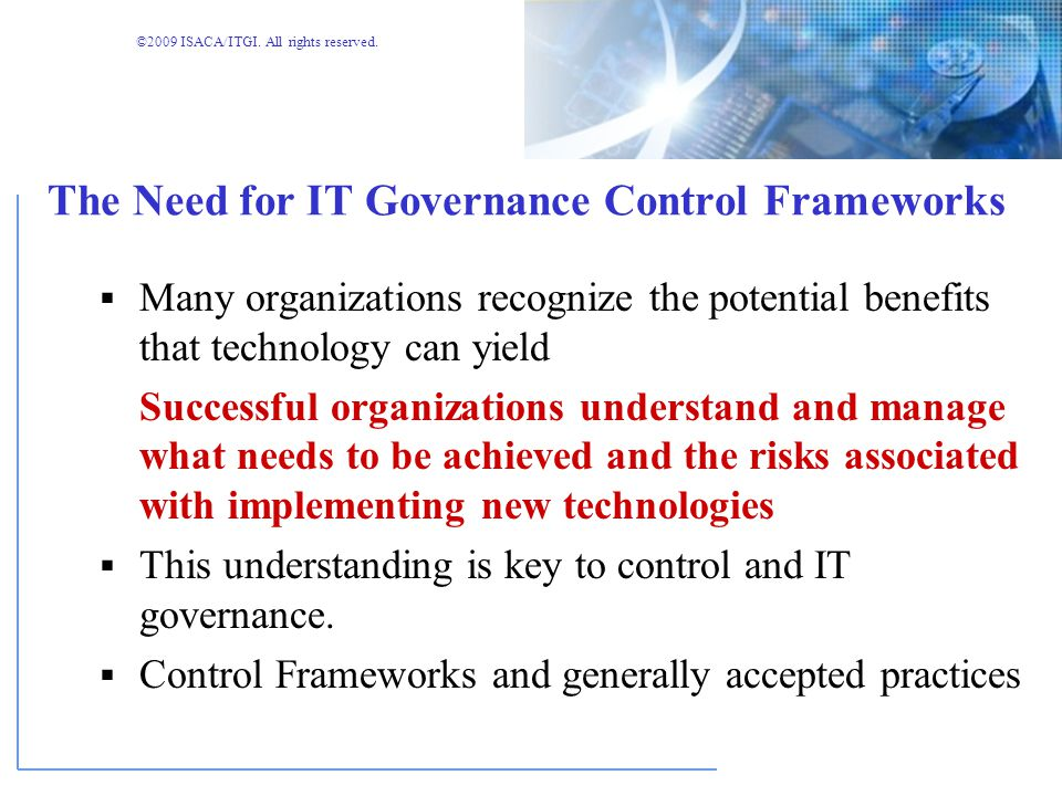 The Need for IT Governance Control Frameworks